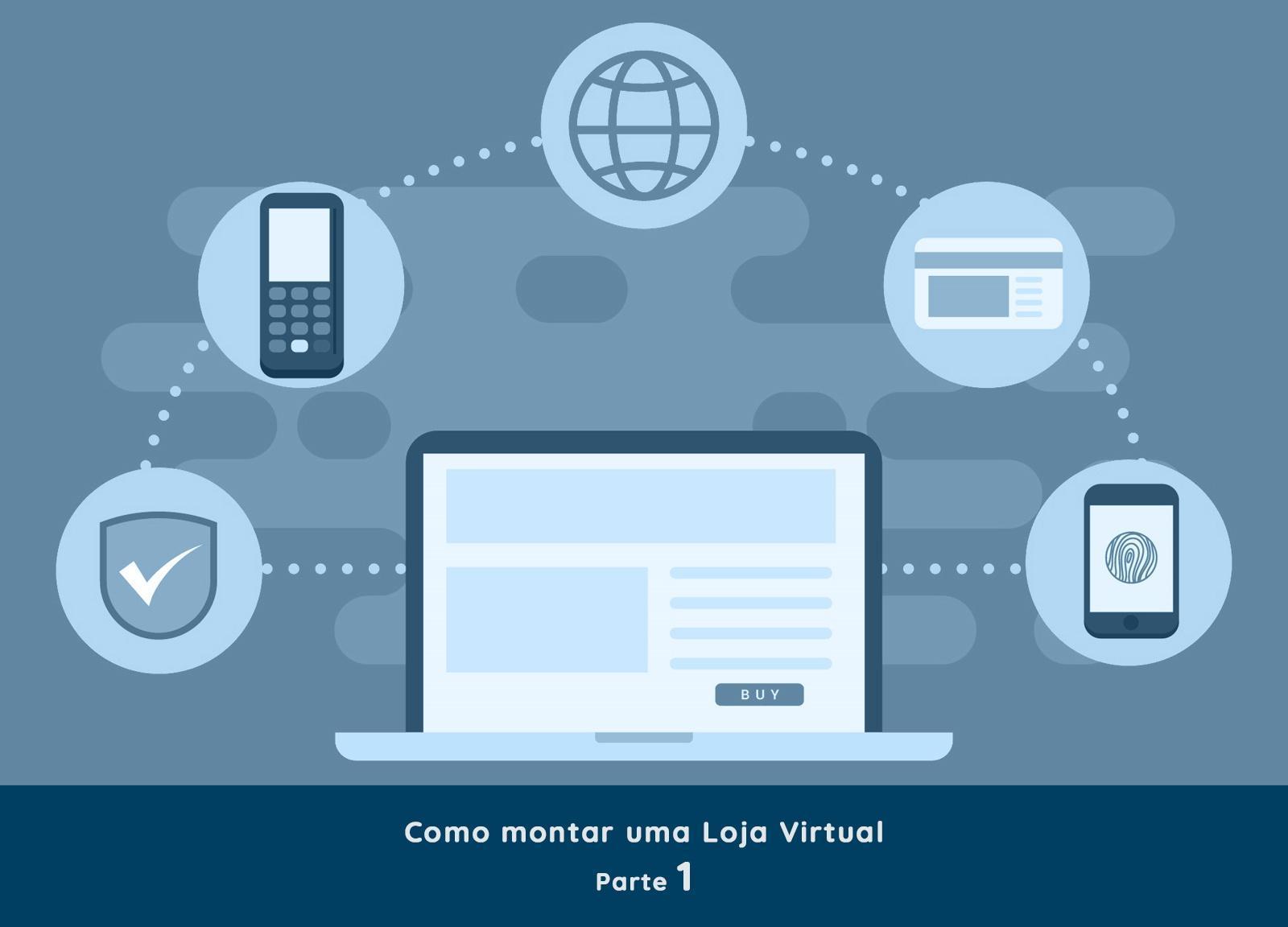 Como montar uma Loja Virtual - Parte 1