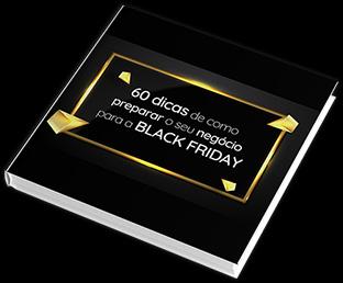 60 dicas de como preparar o seu negócio para a BLACK FRIDAY